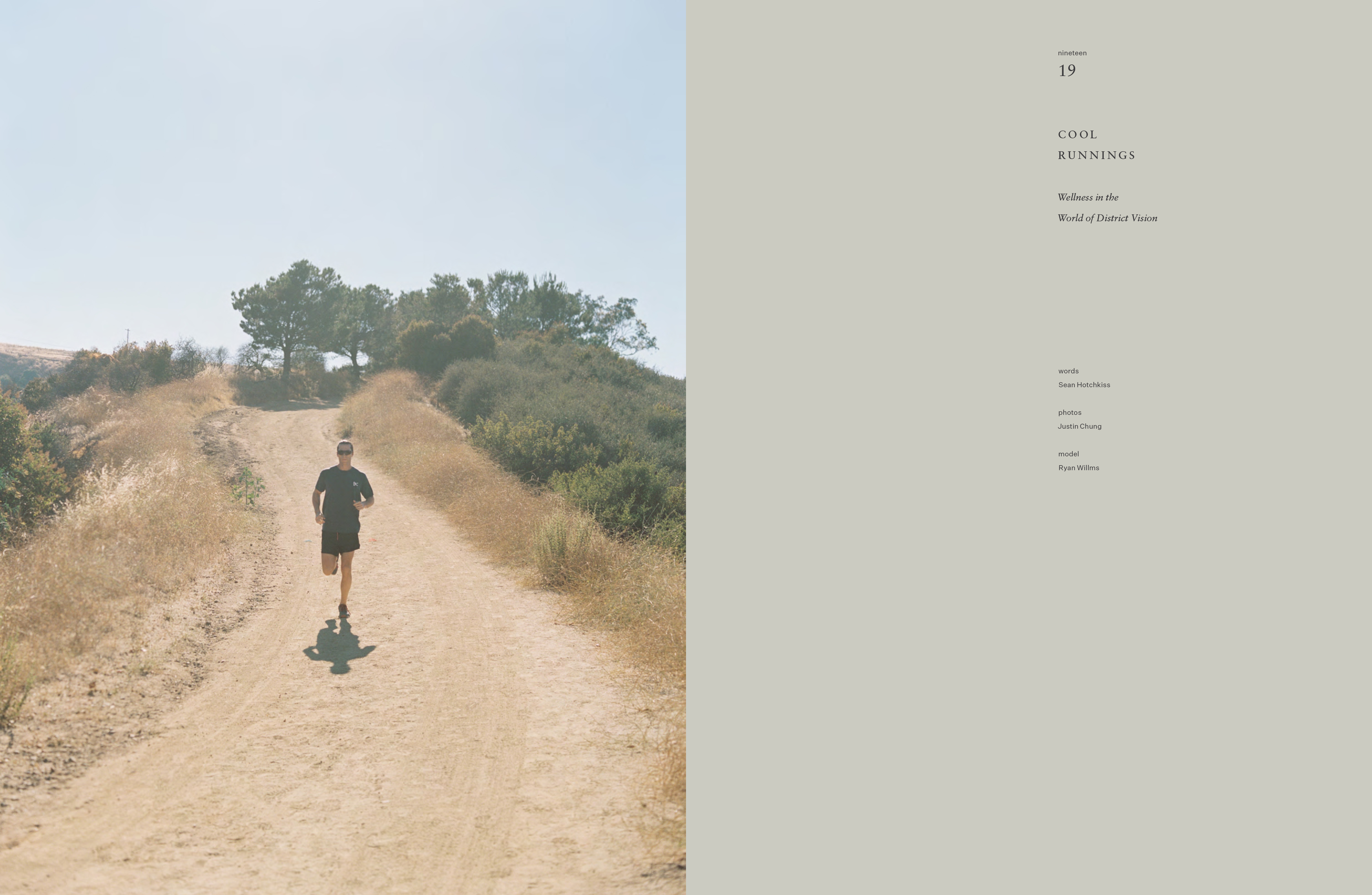 Ryan Willms, Cereal Magazine, District Vision, Justin Chung